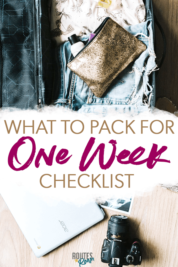what to pack for a week long trip checklist