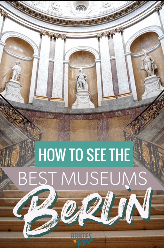 Best Museums in Berlin